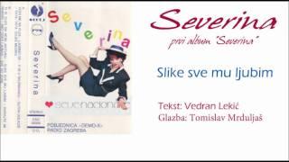 Severina -  SLIKE SVE MU LJUBIM