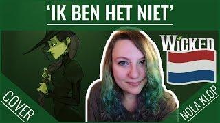 Ik Ben Het Niet - Wicked - Nola Klop Cover