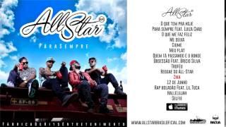 All Star Brasil - Zika (CD Para Sempre 2015)
