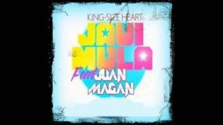 Javi Mula Feat. Juan Magan - Kingsize Heart