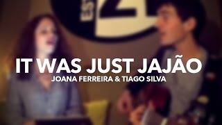 Joana Ferreira & Tiago Silva - It Was Just Jajão (Cover e tradução de Master Jake)