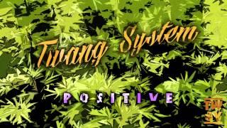 Twang System - Positive