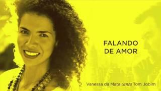 Vanessa da Mata - Falando de Amor (Áudio Oficial)