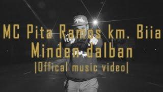 MC Pita Ramos km. Biia - Minden dalban.. [OFFICIAL MUSIC VIDEO] (2014)
