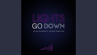 Lights Go Down