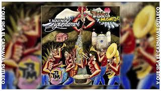 Y que siga el carnaval putleco --- Banda Tierra Mojada