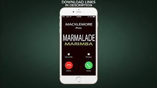 Latest iPhone Ringtone - Marmalade Marimba Remix Ringtone - Macklemore