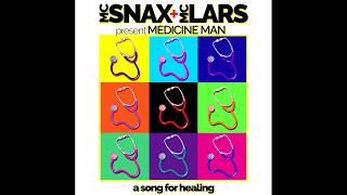 MC Snax - Medicine Man feat. MC Lars (Official Audio)