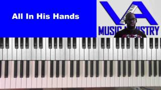 All In His Hands (David Cartwright on keys)