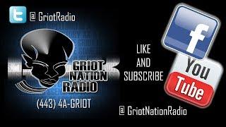 Griot Nation Radio Presentation