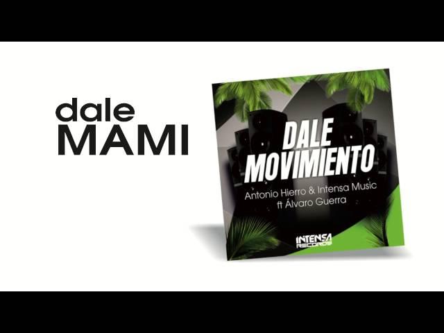 Video oficial de Dale Movimiento de Antonio Hierro Dj