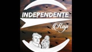 Independente Rap - Olha a base, olha a track
