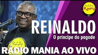 🔴 Radio Mania - Reinaldo - É Tanta