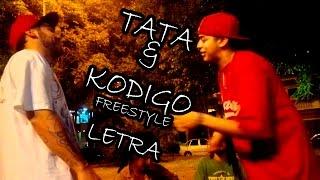 LETRA Freestyle Tata y Kodigo Plaza Mitre