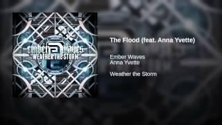 The Flood (feat. Anna Yvette)