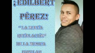 Me viven criticando - Edilbert Perez