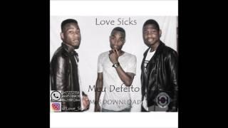 Lovesicks - Meu Defeito