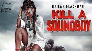 "Salvatore Ganacci feat. Nailah Blackman - Kill A Soundboy ""2018"" (Official Audio)"