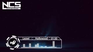 Leowi - Hollywood (feat. joegarratt)NCS NoCopyRightSounds| Best of NCS 2017