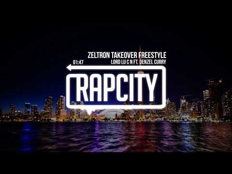 LoRd Lu C N - ZELTRON Takeover Freestyle (Feat. Denzel Curry)