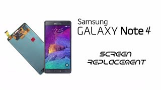 Galaxy Note 4 Display Replacement, Touch screen, Digitizer, Display Assembly