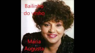 Maria Augusta - Bailinho do vinho (Arlindo de Carvalho)
