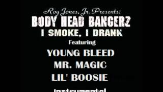 I SMOKE I DRANK INSTRUMENTAL (BOOSIE & YOUNG BLEED VERSION)