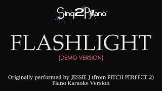 Flashlight (Piano karaoke demo) Jessie J & Pitch Perfect 2