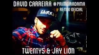 David Carreira - Primeira Dama (Twenty5 & Jay Lion Remix Radio Edit)