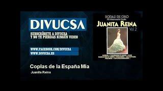 Juanita Reina - Coplas de la España Mia