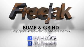 Freejak V's R Kelly (Bump & Grind Remix)