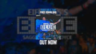 Saggian Ft. Joyce - Eiffel 65's - Blue ( Festival Mix '17 )[FREE DOWNLOAD]