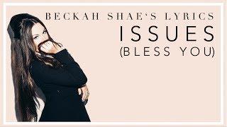 "If Julia Michael's ""Issues"" were a Christian song by Beckah Shae (LYRICS)"