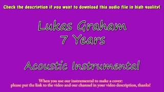 Lukas Graham - 7 Years (Acoustic Instrumental) Karaoke
