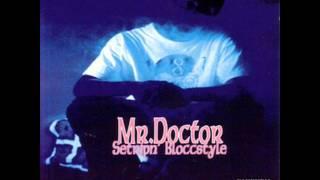 Largest Way 2 Represent - Mr. Doctor [ Setripn' Bloccstyle ] --((HQ))--