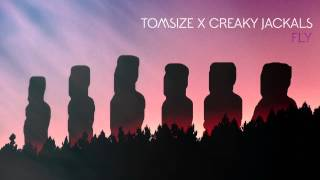 Tomsize & Creaky Jackals - Fly [Official Full Stream]