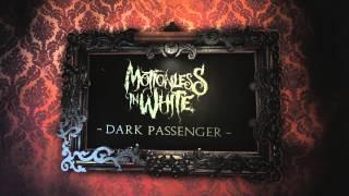 Motionless In White - Dark Passenger (Album Stream)
