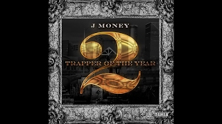 J Money - Everything Major Feat. Coca Vango (Trapper Of The Year 2)