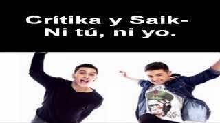 Crítika y Saik- Ni tú,ni yo (con letra)