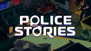 Police Stories – Kickstarter is LIVE