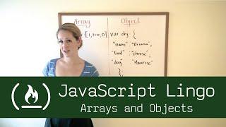 JavaScript Lingo: Arrays & Objects