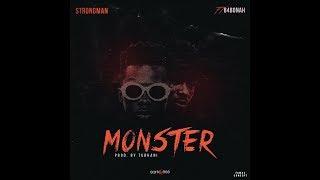 Strongman - Monster (Feat B4Bonah) [Audio Slide]