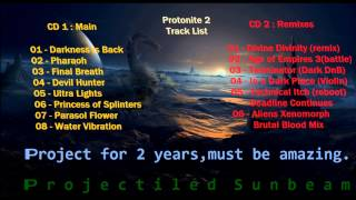 Dark Drum and Bass PsyTech 2013 - Demo song + Full Track List of Protonite 2