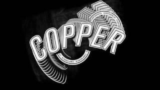 Copper - Como Crianças
