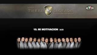 Mi Motivacion - Banda Tierra Sagrada (Audio Oficial)