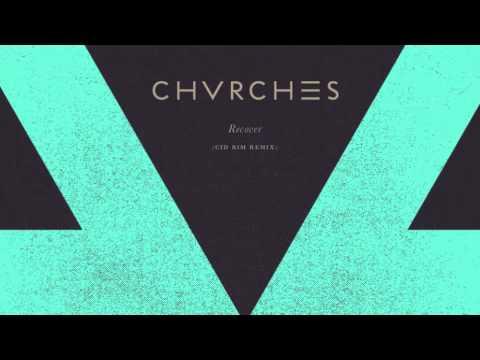 chvrches-recover-cid-rim-remix-chvrches