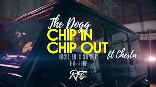 The Dogg   Chip in Chip Out official video
