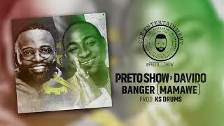 Preto Show ft Davido - Banger (Mamawé) Official Music