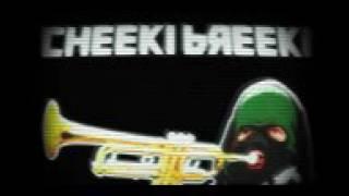 Stay cheek I breeki