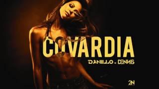Danillo e Dennis - Covardia ( Áudio CD )